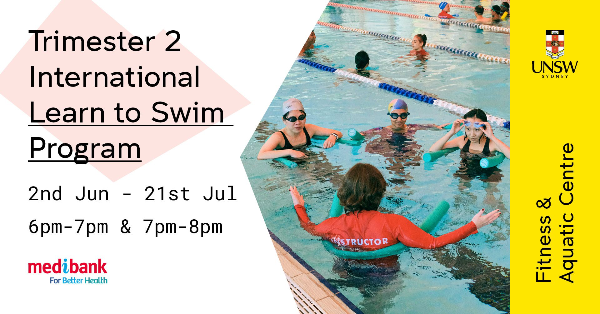 Image of International Learn to Swim Program Promotional Flyer. Text reads 'Trimester 2 International Learn to Swim Program 2nd Jun - 21st Jul 6pm-7pm & 7pm - 8pm'